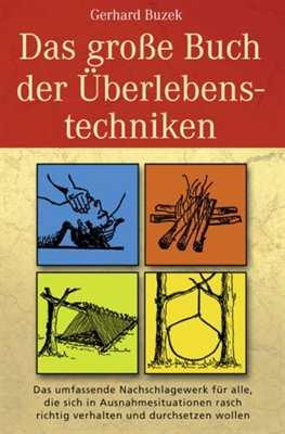 Buzek, G.: Das große Buch der Überlebenstechniken