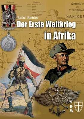 Rodrigo, R.: Der Erste Weltkrieg in Afrika