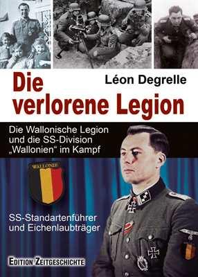 Degrelle, Léon: Die verlorene Legion