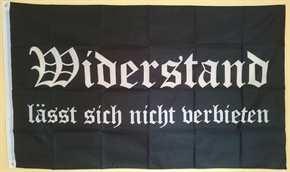 """Fahne """"Widerstand lässt sich nicht verbieten"""""""