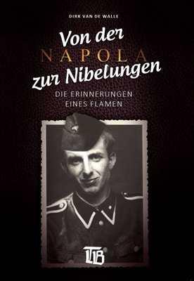 """Walle, Dirk van de: Von d. Napola zur """"Nibelungen"""""""