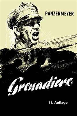 Meyer, Kurt: Panzermeyer: Grenadiere