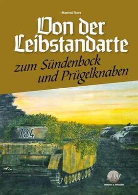Thorn, M.: Von der Leibstandarte zum Sündenbock...