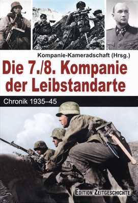 Kompanie-Kameradschaft (Hrsg.): Die 7./8. Kompanie