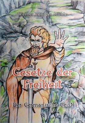 von der Mühle, Werner: Gesetze der Freiheit Bd. 2