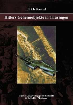 Brunzel, U.: Hitlers Geheimobjekte in Thüringen