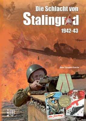 García: Die Schlacht von Stalingrad 1942-43