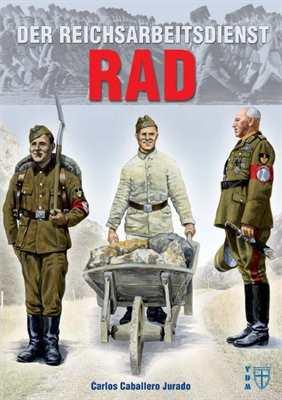 Jurado: Der Reichsarbeitsdienst RAD