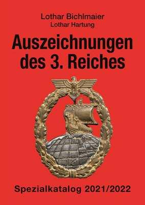 Bichlmaier /Hartung: Auszeichnungen des 3. Reiches