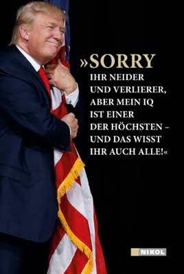 Trump, D. J.: »Sorry ihr Neider und Verlierer...«