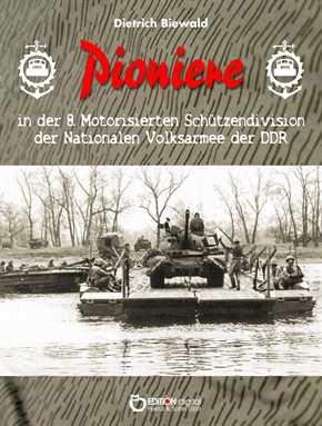 Biewald, Dietrich: Pioniere in der 8. MSDivision
