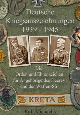 Michaelis: Deutsche Kriegsauszeichnungen 1939-1945
