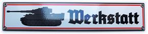 Emailleschild Panzer Werkstatt