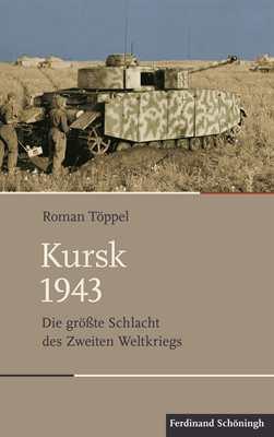 Töppel, Roman: Kursk 1943