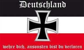 Fahne Deutschland wehre dich...
