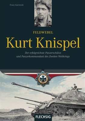 Kurowski, Franz: Feldwebel Kurt Knispel