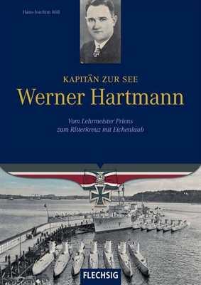 Röll, Hans-Joachim: Kapitän z. See Werner Hartmann