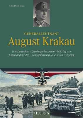 Kaltenegger, Roland: Generalleutnant August Krakau