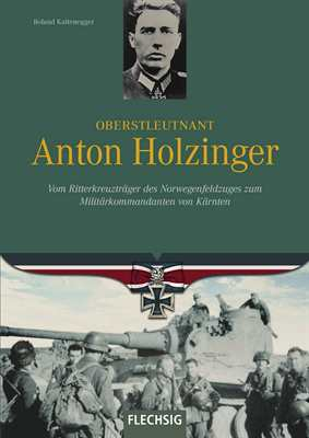 Kaltenegger, R.: Oberstleutnant Anton Holzinger