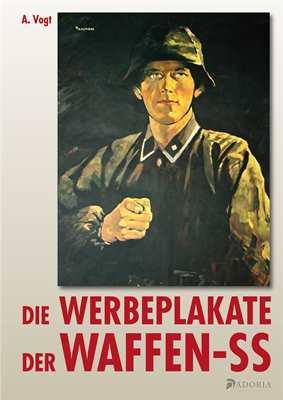 Vogt, A.: Die Werbeplakate der Waffen-SS