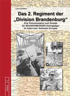 Cavaleri: Das 2. Regiment d. Division Brandenburg