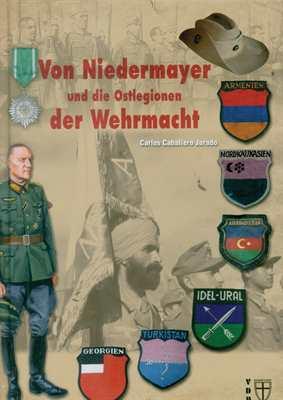 Jurado: Niedermayer u. d. Ostlegionen d. Wehrmacht