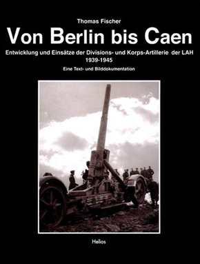 Fischer, Thomas: Von Berlin bis Caen