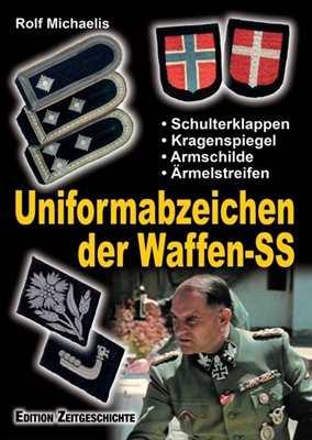 Michaelis, Rolf: Uniformabzeichen der Waffen-SS