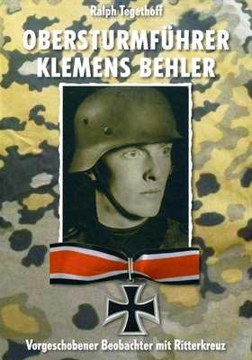 Tegethoff, Ralph: Obersturmführer Klemens Behler