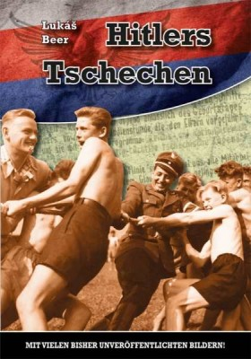Beer, Lukas: Hitlers Tschechen