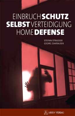 Strasser: Einbruchschutz, Selbstverteidigung...