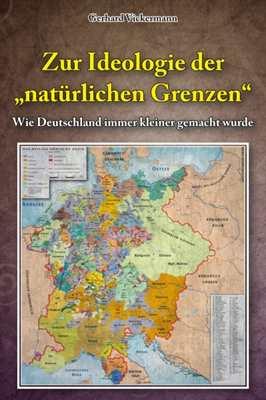 """Vickermann: Zur Ideologie d. """"natürlichen Grenzen"""""""