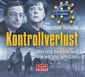 Schulte, Thorsten: Kontrollverlust - Hörbuch CD