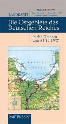 Landkarte - Die Ostgebiete des Deutschen Reiches