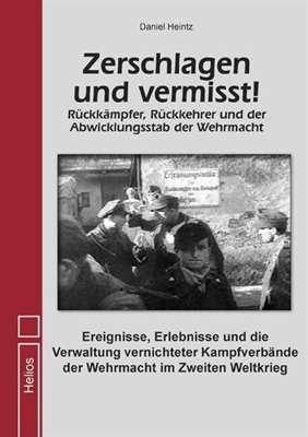 Heintz, Daniel: Zerschlagen und vermisst!