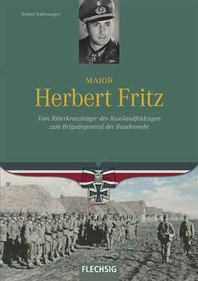 Kaltenegger, Roland: Major Herbert Fritz