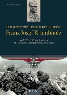 Kaltenegger, R.: SS-Hstuf. Franz Josef Krombholz