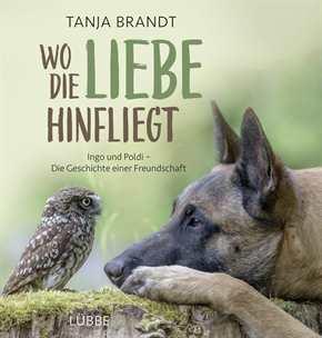 Brandt, Tanja: Wo die Liebe hinfliegt
