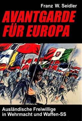 Seidler, Franz W.: Avantgarde für Europa