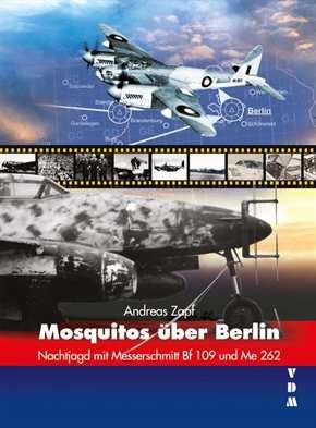 Zapf, Andreas: Mosquitos über Berlin