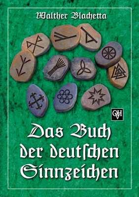 Blachetta, W.: Das Buch der deutschen Sinnzeichen