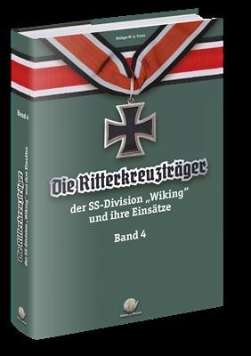 """Franz: Die Ritterkreuzträger d. Division """"Wiking""""4"""