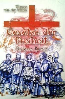 von der Mühle, Werner: Gesetze der Freiheit Bd. 3