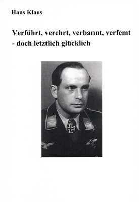 Klaus, Hans: Verführt, verehrt, verbannt...