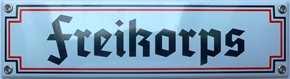 Emailleschild Freikorps