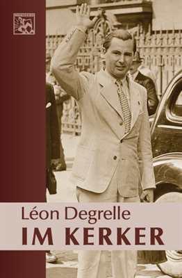 Degrelle, Léon: Im Kerker