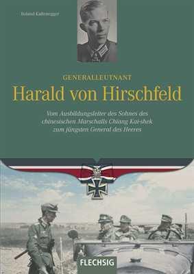 Kaltenegger, R.: GenLt Harald von Hirschfeld