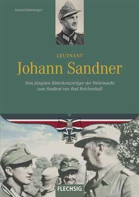Kaltenegger, R.: Leutnant Johann Sandner