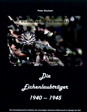 Stockert P.: Die Eichenlaubträger 1940-1945 Band 2