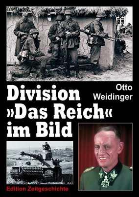 """Weidinger, Otto: Division """"Das Reich"""" im Bild"""